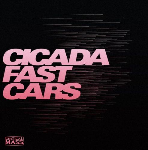 Fast Cars by Cicada