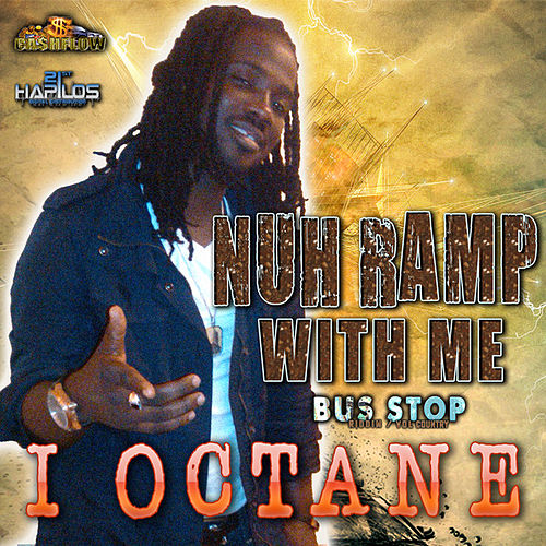 Nuh Ramp With Me by I-Octane