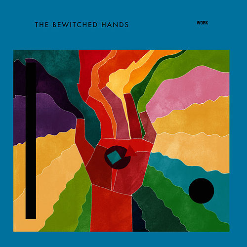 Work EP by The Bewitched Hands