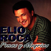 Penas y Alegrias by Elio Roca