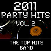 2011 Party Hits Vol. 2 by The Top Hits Band