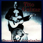 Rancheras Originales by Tito Guizar