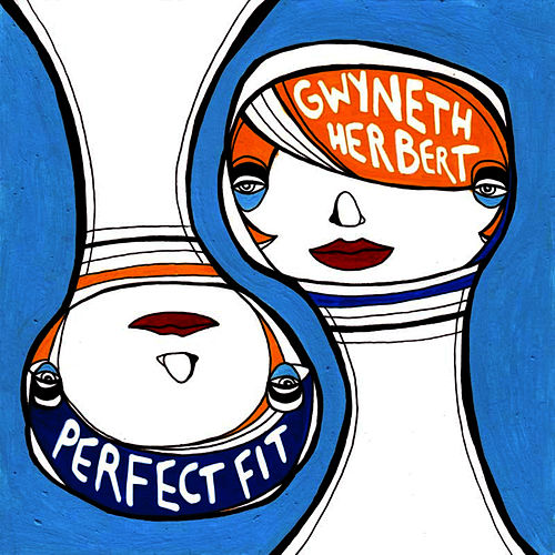 Perfect Fit by Gwyneth Herbert