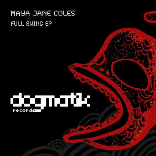 Full Swing EP by Maya Jane Coles