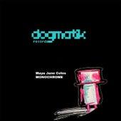 Monochrome EP by Maya Jane Coles