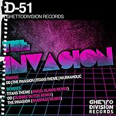 The Invasion EP by D-51