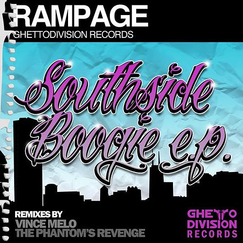 Southside Boogie EP by Rampage (Rap)