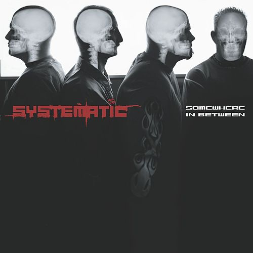 Somewhere In Between by Systematic