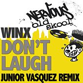 Don't Laugh - Junior Vasquez Remixes by Winx