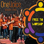 Free To Worship by OneVoice Gospel Choir