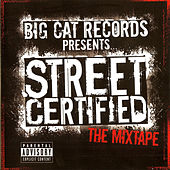 Street Certified - The Mixtape by Various Artists