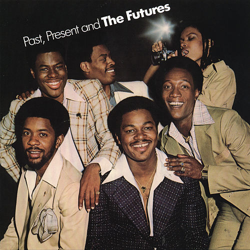 Past, Present And The Futures by The Futures