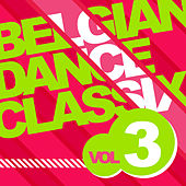 Belgian Dance Classix 3 by Various Artists