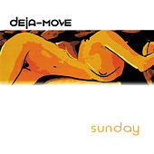 Sunday by Deja Move