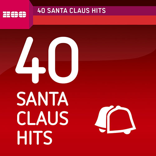 40 Santa Claus Hits by Various Artists
