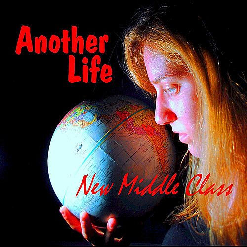 Another Life by New Middle Class