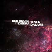 7even Dreams by The Red House