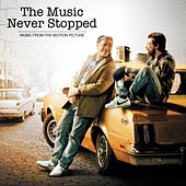 The Music Never Stopped by Various Artists