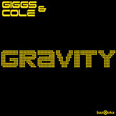 Gravity by Giggs