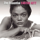 The Essential Eartha Kitt von Eartha Kitt