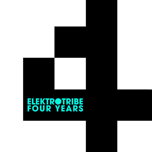 4 Years Elektrotribe Vol. 1 Originals by Various Artists