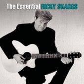 The Essential Ricky Skaggs by Ricky Skaggs