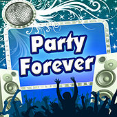 Party Forever by Various Artists