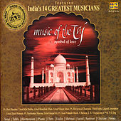 Music Of The Taj - Symbol Of Love by Various Artists