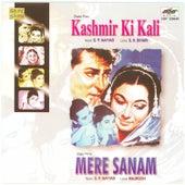 Kashmir Ki Kali / Mere Sanam by Various Artists