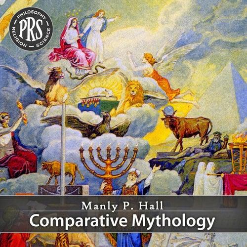 Comparative Mythology by Manly P. Hall