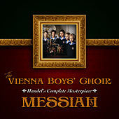 Handel's Complete Masterpiece: Messiah by Vienna Boys Choir