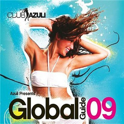 Azuli Presents Global Guide 2009 by Various Artists