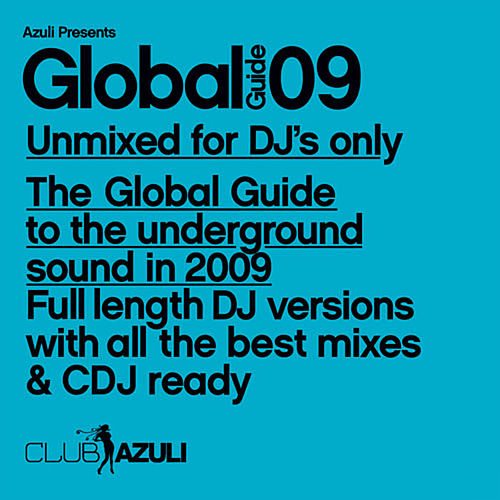 Azuli Presents: Global Guide 2009 : Unmixed by Various Artists