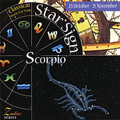 Music For Your Star Sign: Scorpio by Various Artists