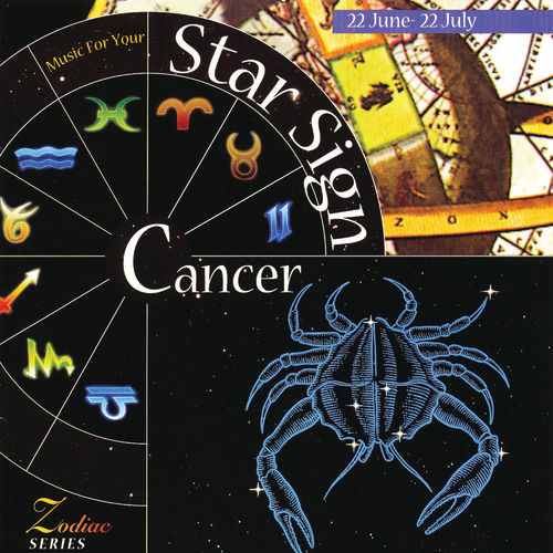 Music For Your Star Sign: Cancer by Various Artists