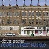 Fourth Street Ruckus by Dave Sadler
