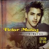 Minutos (Edición de Oro) by Victor Muñoz