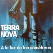 A la luz de los semaforos by Terranova