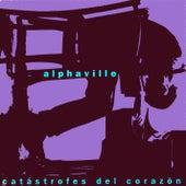 Catastrofes del corazon by Alphaville