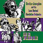 Live at Brooklyn Bowl by Brother Joscephus and the Love Revival Revolution Orchestra