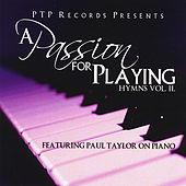 A Passion For Playing Hymns vol II by Paul Taylor