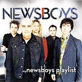 My Newsboys Playlist by Newsboys