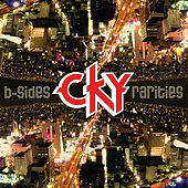 B-Sides & Rarities by CKY