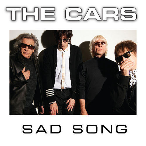 Sad Song by The Cars