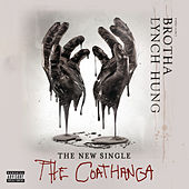 The Coathanga by Brotha Lynch Hung