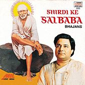 Shirdi Ke Sai Baba by Various Artists