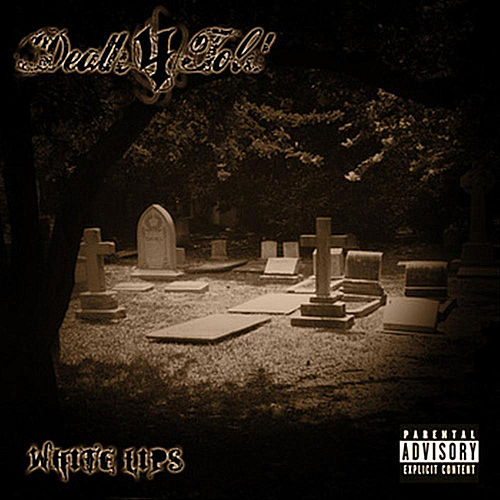 White Lipz by Death4Told