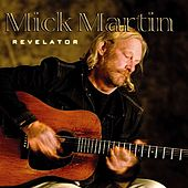 Revelator by Mick Martin