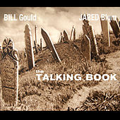 The Talking Book by Jared Blum Bill Gould