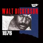 Walt Dickerson 1976 by Walt Dickerson